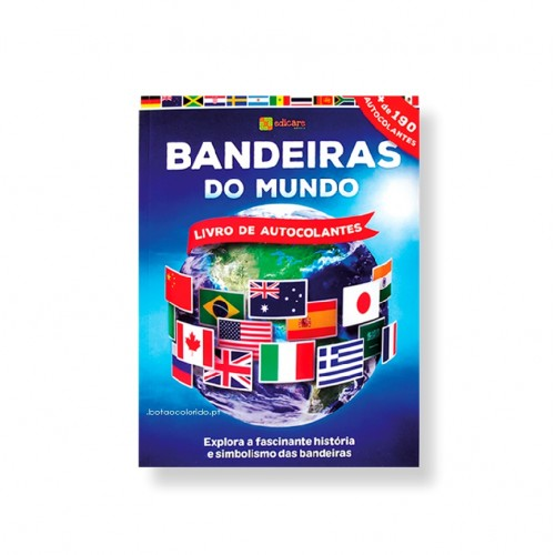 BANDEIRAS DO MUNDO LIVRO DE AUTOCOLANTES